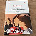 J'ai lu Méfiez-vous des femmes exceptionnelles, de <b>Claire</b> <b>Delannoy</b>