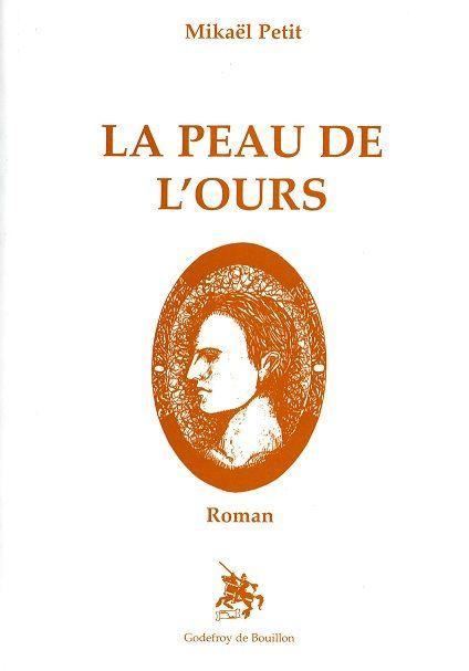 La Peau de L'Ours, 2001.