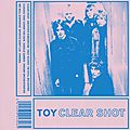 Toy – clear shot (2016)