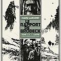 Le rapport de brodeck - manu larcenet, d'après philippe claudel
