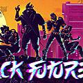 Test de Black Future '88 - Jeu Video Giga France
