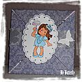 Bonjour les filles, une carte pliée pour le voyage d'estelle et un tag photo de la meilleure amie de la petite .....