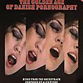 Alex Puddu – The Golden Age Of Danish Pornography Vol. 1-3 (Al Dente-Schema, 2011-2016)
