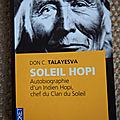 <b>Soleil</b> Hopi, Autobiographie d'un chef Hopi, Chef de Clan du <b>Soleil</b>. De Don C. Talayesva. Un western vu par les indiens.