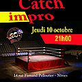 LA RENTREE DU CATCH-IMPRO, LE 10 OCTOBRE AU TELEMAC-THEATRE