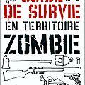 [Gourmandise Time] Guide de survie en territoire <b>zombie</b> de Max Brooks (SF BRO)