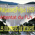 Documents d'archives sur le drame de malpasset, 1959 (fatalité ou fln ?)