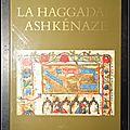 La Haggadah Ashkénaze (Texte intégral) : Un <b>manuscrit</b> hébraïque du milieu du Xve siècle