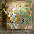 *** un album de pâques original ! *** blogger c'est pas scrapper !! : rattraper son retard...