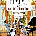 Le Palace de Rose et Suzon - T3