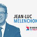 DIMANCHE EN POLITIQUE SUR FRANCE 3 N°129 : JEAN-LUC <b>MELENCHON</b>