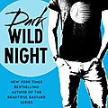 Dark wild night (wild seasons #3) by christina lauren