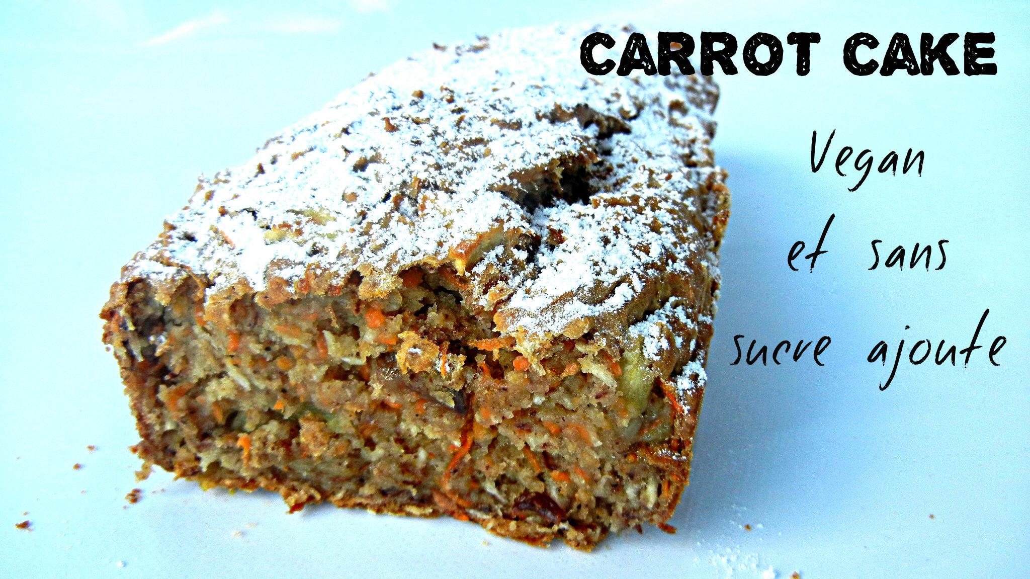 Recette healthy et végane d'un carrot cake sans sucre ajouté (mais pourtant sucré )