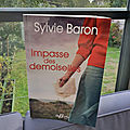 Impasse des demoiselles, Sylvie Baron