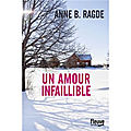 Un amour infaillible, Anne B. Ragde