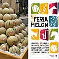 Feria du melon 2017 : les photos !!