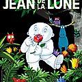 Opération Jean de la Lune : Invitation pour une <b>Avant</b> <b>Première</b> exceptionnelle mardi prochain!!!