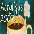 Galerie Acrylique 2007