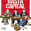 Critique/ Sortie VOD : BASTA <b>CAPITAL</b>: la critique potache et <b>anti</b> mondialiste de Pierre Zellner