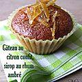 Gâteau au citron confit, sirop au <b>rhum</b> <b>ambré</b>