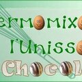 Thermomixons à l'<b>Unisson</b> N°6 ( Thermomix )