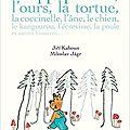 L'hippopotame, l'ours...et autres histoires / Jiri Kahoun ;. ill. de Miroslav Jagr . - La Joie de Lire, 2016