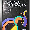 <b>Didactique</b> du Français : Etat d'une discipline - Jean-Louis Chiss, Jacques David et Yves Reuter