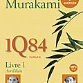 1q84 livre 1 avril - juin - haruki murakami