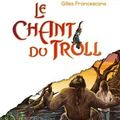 Le chant du troll, pierre bottero