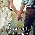 LES AMANTS DU SILENCE - JEAN-LOUIS <b>DESFORGES</b>