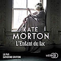 L'Enfant du lac, de <b>Kate</b> Morton