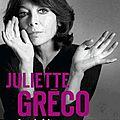 <b>Juliette</b> Greco est faite comme ça