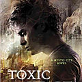 Mystic City, tome 2 : Toxic Heart de Theo Lawrence