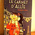 LE CARNET D'<b>ALLIE</b> 7 - VACANCES A PARIS