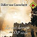 La nuit dernière au xve siècle, de didier van cauwelaert (livre audio)