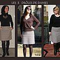 Les drôles de dames acte #2 ...et leurs jupes