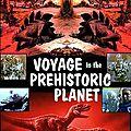 voyage-sur-la-planete-prehistorique-affiche