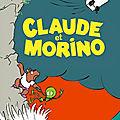 Claude et morino, d'adrien albert