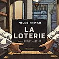 La loterie, miles hyman
