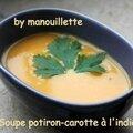 Soupe potiron - carotte à l'indienne