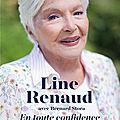 <b>Line</b> <b>Renaud</b>, en toute confidence