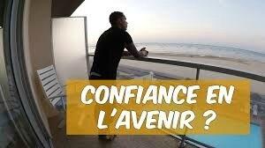 LA CONFIANCE EN L'AVENIR