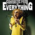 A fantastic fear of <b>everything</b> de Crispian Mills et Chris Hopewell