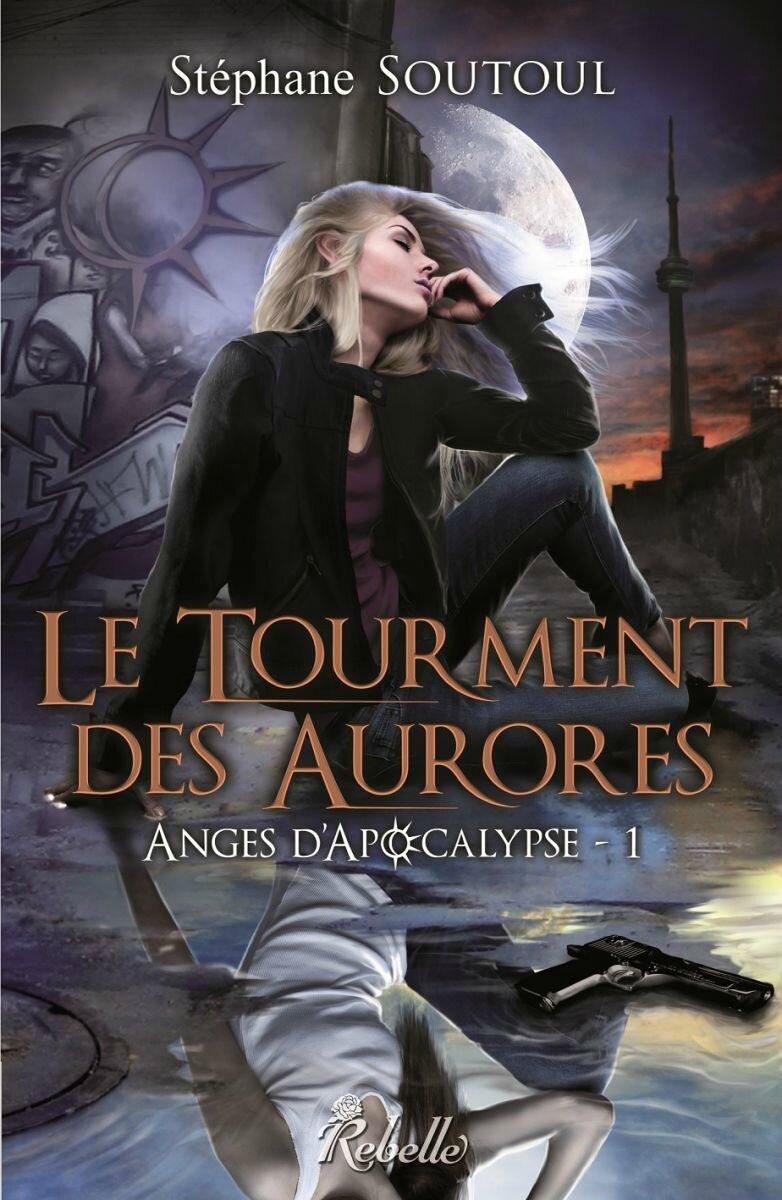Anges d'Acopalyspe #1_Tourment des Aurores_Stéphane Soutoul