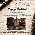 Exposition « Voyage médiéval » à travers la <b>broderie</b> – Abbaye de Vauluisant (Yonne) 🧵