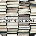 Give me five books # 3