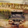 ROUTES ET CULTURES : www.routesetcultures.fr