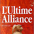 L'Ultime Alliance, de Pierre Billon : coup de coeur absolu!