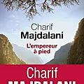 L'empereur à pied de charif majdalani