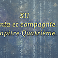 Episode xii, chapitre iv